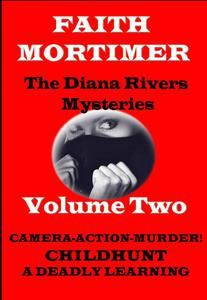 The Diana Rivers Mysteries - Volume Two