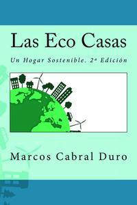 Las Eco Casas. Un hogar sostenible