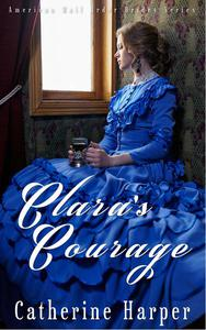 Mail Order Bride - Clara's Courage