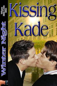Kissing Kade