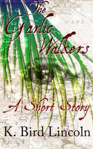 The Garlic Walkers