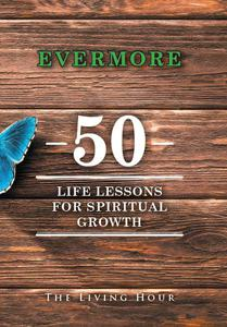 Evermore: 50 Life Lessons for Spiritual Growth