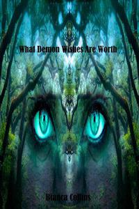 What Demon Wishes Are Worth