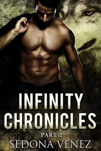 Infinity Chronicles - Part Two