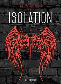 Isolation: The Second Circle In The Lost Angel Experience