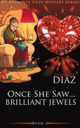 Once She Saw... Brilliant Jewels