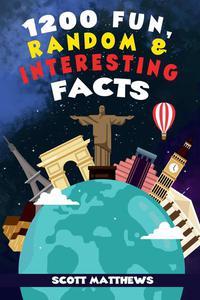 1200 Fun, Random & Interesting Facts