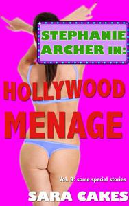 Hollywood Menage (Three Erotica Short Stories – Collection)