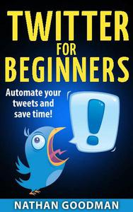Twitter for Beginners- Automated!