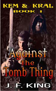 Against the Tomb Thing