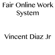 Fair Online Work System