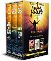 The Faith Chronicles: Books 1 - 3: An Anthology