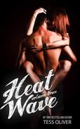 Heat Wave Volume Three