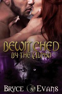 Bewitched by the Alpha (Bite of the Moon)