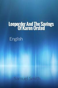 Leeporder And The Savings Of Karen Orsted