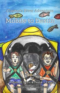 Clayton's River Adventure: Mobile to Destin