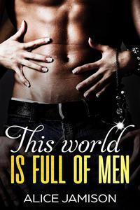 This World Is Full Of Men
