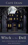 Witch in the Dell - And 2 New Mini Mysteries