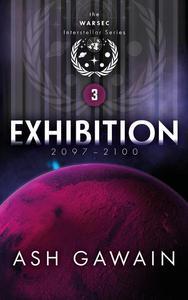 Exhibition (2097-2100)