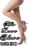 His Love Slave