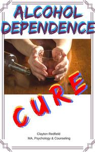 Alcohol Dependency Cure
