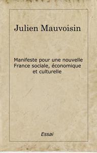 Manifeste pour une nouvelle France sociale, économique et culturelle