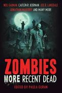 Zombies: More Recent Dead