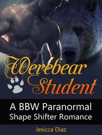 Werebear Student: A Bbw Paranormal Shape Shifter Romance