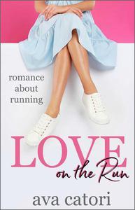 Love on the Run: Romance about Running