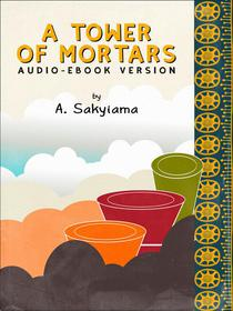 A Tower or Mortars (Audio-eBook Version)