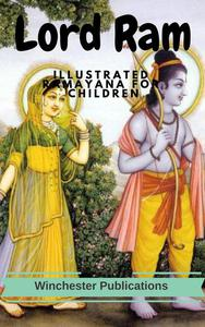 Lord Ram: Illustrated Ramayana for Children