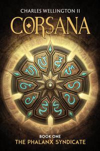 Corsana: The Phalanx Syndicate