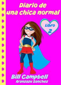 Diario de una chica normal - Libro 2