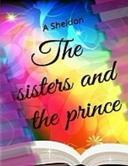 The Sisters and the Prince