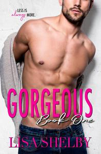 Gorgeous: Book One