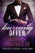Burning Offer (Trevor's Harem Book One)