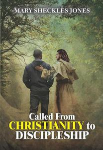 Called From Christianity to Discipleship