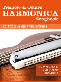 Tremolo Harmonica Songbook - Folk und Gospel Songs