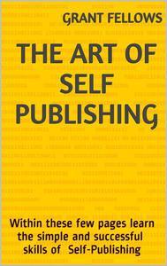 The Art of Self-Publishing