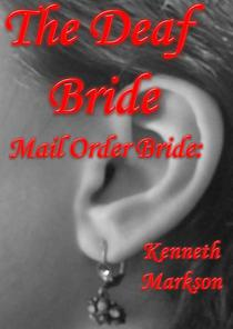 Mail Order Bride: The Deaf Bride