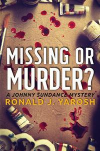 Missing or Murder
