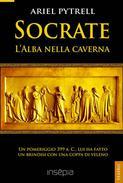 Socrate. L'Alba nella caverna