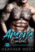 Arsen's Control: A Bad Boy Motorcycle Club Romance
