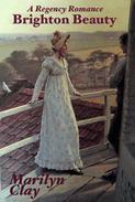 Brighton Beauty - A Regency Romance