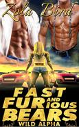 Fast & FURious Bears  (Paranormal Shifter Romance)