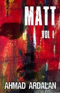 Matt Vol I