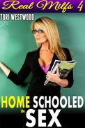 Home Schooled In Sex : Real MILFs 4 (MILF Virgin Man Cougar Age Difference Age Gap Erotica MILF Erotica Virgin Erotica Older Mature Woman XXX Erotica)