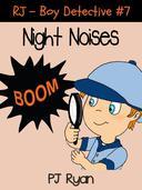 RJ - Boy Detective #7: Night Noises