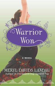 Warrior Won: A Novel