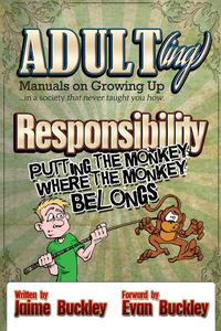 Responsibility - Putting the monkey where the monkey belongs